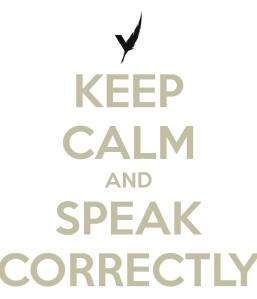 keep-calm-and-speak-correctly-3